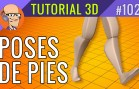 Tutorial Poses en Pies de Personajes 3D