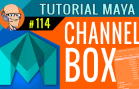 Tutorial Maya  – Channel Box