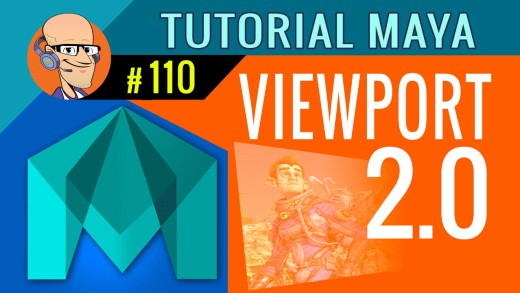 Tutorial Maya – Viewport 2.0 – #110