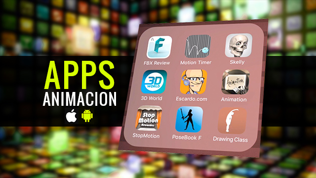 Apps para Animación 3D (Android e iPhone iOS)