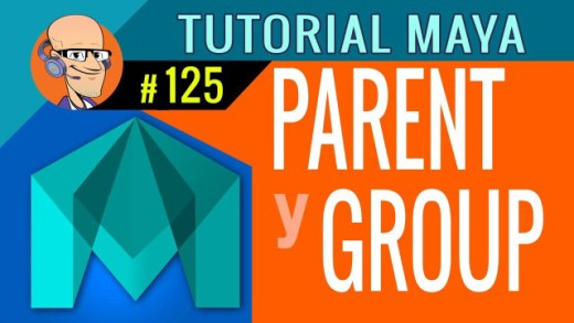 Agrupar y Emparentar (Parent y Group)  : Tutorial Autodesk Maya